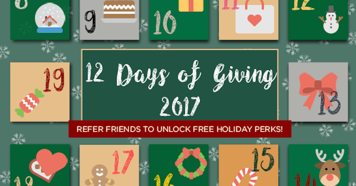12 Days of Freebies: Refer Friends & Redeem Holiday Perks