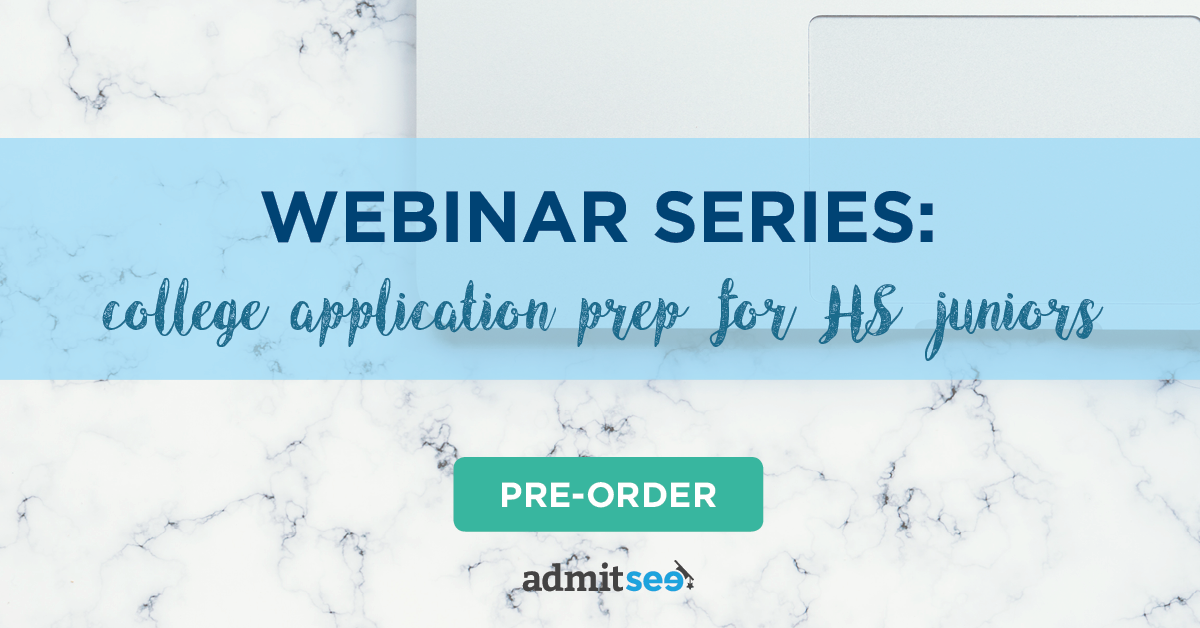 Webinar Series: College Application Prep for High School Juniors