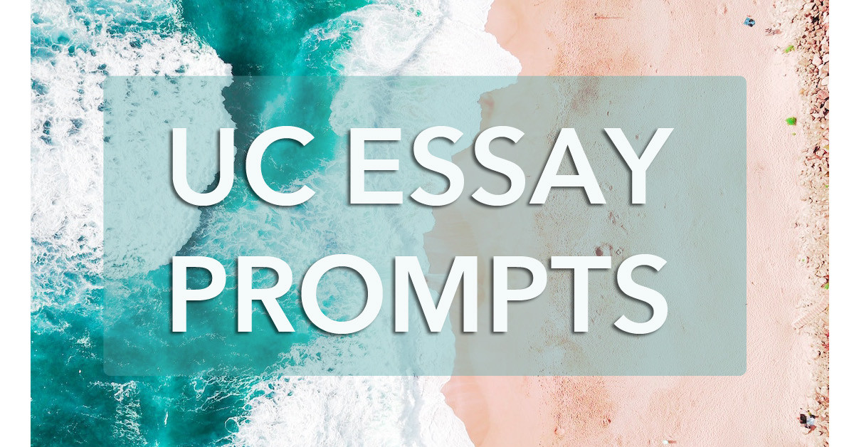 How to Answer the 2019-2020 UC Personal Insight Essay Prompts (According to UC Admissions!)