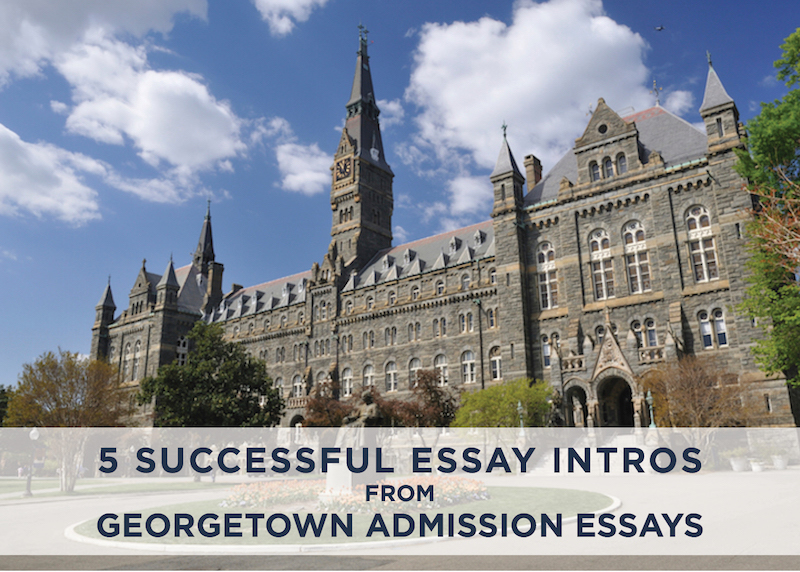 Georgetown medical school secondary essay