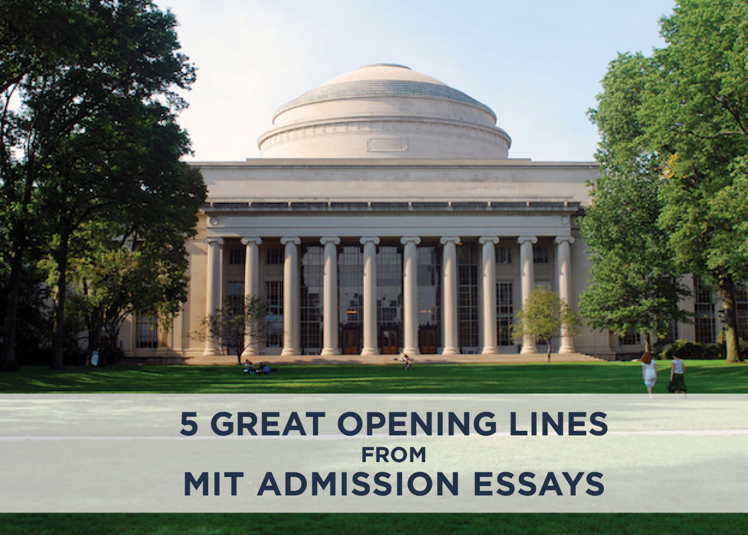 5 great opening lines from mit admissions essays admitsee recent class of 2020 how can you one of the lucky few the winning ticket take a look at the following essay intros from mit students on admitsee
