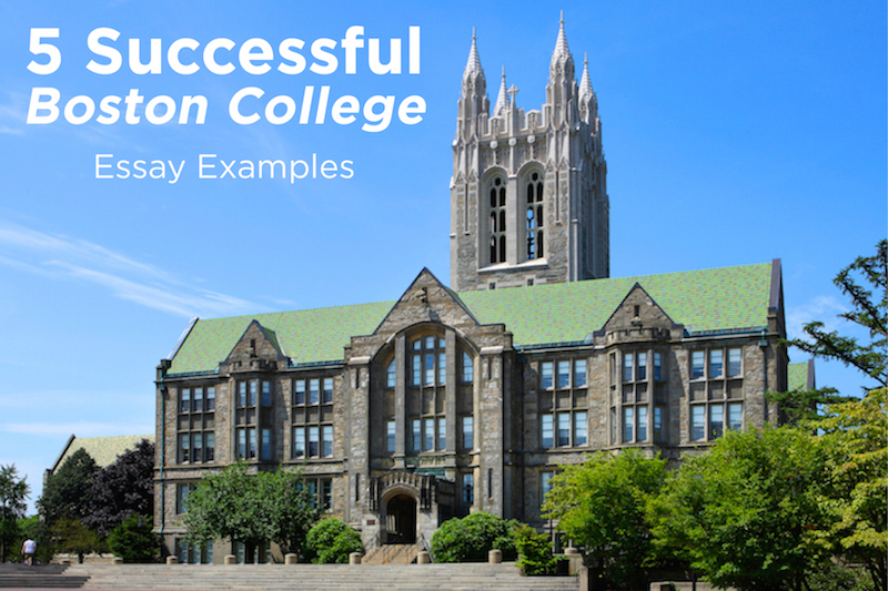 successful boston college essay examples admitsee