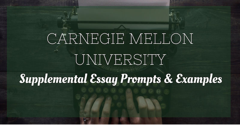 General Tips for the CMU Supplemental Essays
