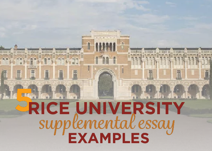 rice university supplement essays The common application is a not-for-profit membership organization that, since its founding over 35 years ago, has been committed to providing reliable services that.