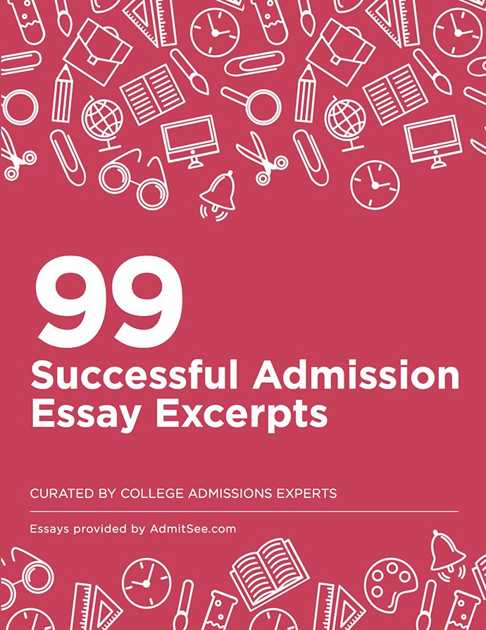 99 college essays that worked (plus expert commentary!)
